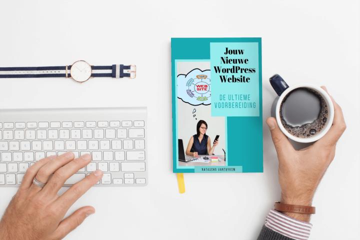 GRATIS gids - De ultieme voorbereiding voor jouw nieuwe wordpress website